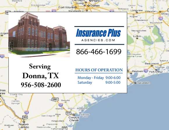 Insurance Plus Agencies of Texas (956) 508-2600 is your Suspended Drivers License Insurance Agent in Donna, Texas.