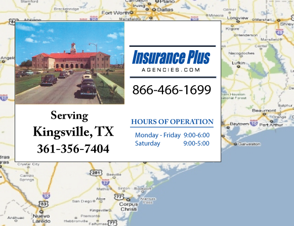 Insurance Plus Agencies of Texas (361) 356-7404 is your Suspended Drivers License Insurance Agent in Kingsville, Texas.