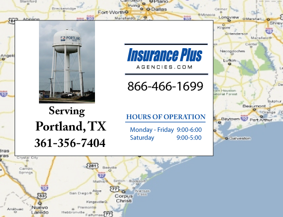 Insurance Plus Agencies of Texas (361) 356-7404 is your Suspended Drivers License Insurance Agent in Portland, Texas.