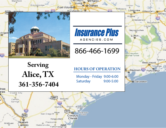 Insurance Plus Agencies of Texas (361) 356-7404 is your Suspended Drivers License Insurance Agent in Alice City, Texas.